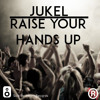 SBDMR103 - JUKEL - Raise Your Handsup (Original Mix)(Out Now)[Free Download]