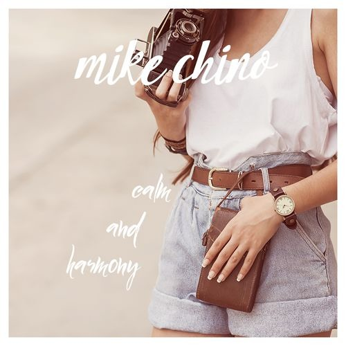 Mike Chino - Calm and Harmony [Creative Commons]