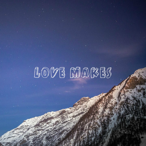 Kosmonavt - Love Makes