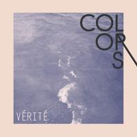 VÉRITÉ - Colors
