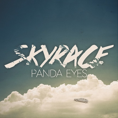 Panda Eyes - Sky Race