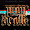 KOSINUS & WHITE GANGSTER & DUAL PERSONALITY & R13 - Pray For Death (Original Version)