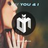 JKAY - You & I