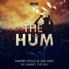 Dimitri Vegas & Like Mike & Ummet Ozcan - The Hum