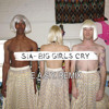 Sia - Big Girls Cry (E.A.S.Y. Remix)