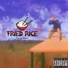 Fried Rice (Intro)