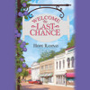 Welcome To Last Chance by Hope Ramsay, Read by Kristin Kalbli - Audiobook Excerpt