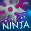 Drum Pad Machine - Dubstep Ninja (feat. Arthur Romashkan) (B)