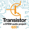Transistor Episode 12: Totally Cerebral: What's That Smell?