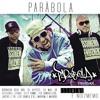6. PARÁBOLA - P.A.R.A.B.O.L.A Remix Part. BORRACHA BEAT BOX