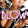 Blow (Shake Your Tambourine)