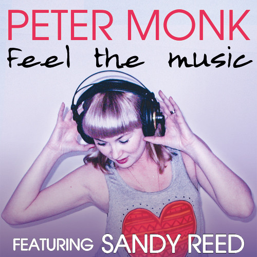 Peter Monk - Feel The Music (feat Sandy Reed) (Radio Edit)