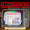 One Channel - T-H Mixtape - DJ Color TV