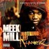 Im Not A Rapper- Meek Mill (Flamers)