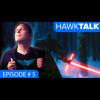 Nightwing: The Series & Star Wars -  ft. Adam Zielinski | HawkTalk Podcast Ep. 5