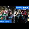 Nightwing Fan Films, Marvel Fan Films, & TNTs Titans | HawkTalk Show Ep. 10