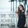 See You Again (Originally by Wiz Khalifa feat. Charlie Puth)