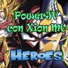 PowerJV Ft. Xion MC