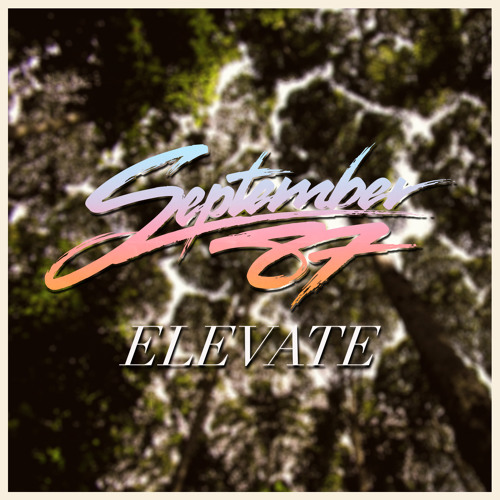 St. Lucia - Elevate (September 87 Remix)