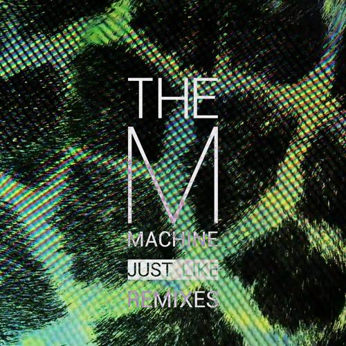 The M Machine - Just Like (CRNKN Remix)