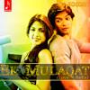 Ek Mulaqat (Love Refix) - DJ Sacchin |  Jubin Nautiyal | Sonali Cable (2014)