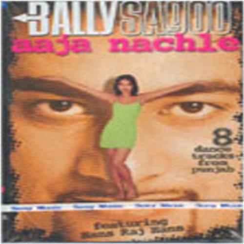 Thumbnail Ajja Nach Le Bally Sagoo Feat Dna