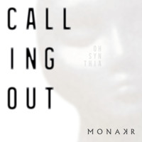 Monakr Calling Out Artwork