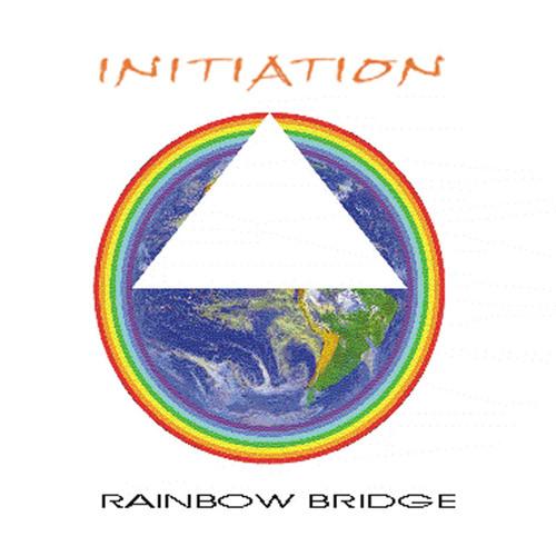 Rainbow Bridge -  Initiation
