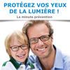 """DP Sonore """"Protégez vos yeux de la lumière ! La minute prévention"""" - avec Essilor"""