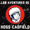 Hoss Cadfield - Émission 3: La Petite Lune Des Fêtes Et Horreurs
