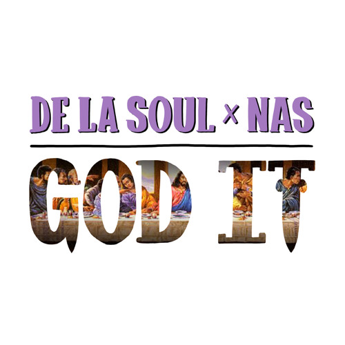 De La Soul ft Nas – God It