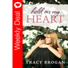 Weekly Deal - Hold On My Heart by Tracy Brogan