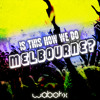Is This How We Do Melbourne? (Original Mix)[OUT]