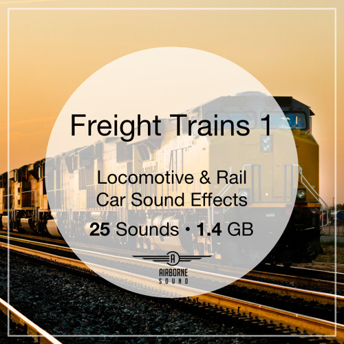 Freight Trains Sound Effects Preview Montage