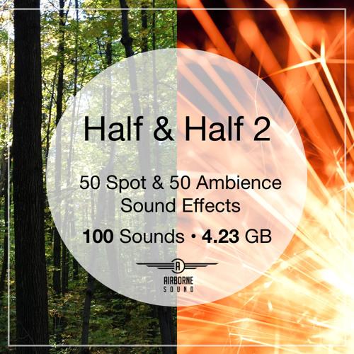Half & Half Sound FX Pack 2 Preview Montage