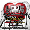 LOVE 2 PARTY: CD ONE - Sun 24th May ( Classic R&B / New Hip Hop / Slow Jams / Bashment )