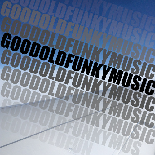 Good Old Funky Music /// FREE DOWNLOAD ///
