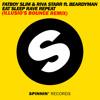 Fat Boy Slim - Eat Sleep Rave Repeat (DV & LM Vs Ummet Ozcan Edit) ILLUSIO'S Bounce Remix.mp3