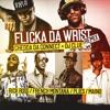 Download Flick Of The Wrist Desert Storm Remix Mp3