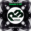 Trapshapers - Shake It Up (Original Mix) OUT NOW