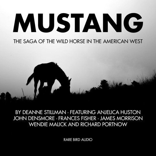 Anjelica Huston Excerpt from Mustang by Deanne Stillman
