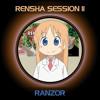 Ranzor - Rensha Session 2 (16-04-2015)