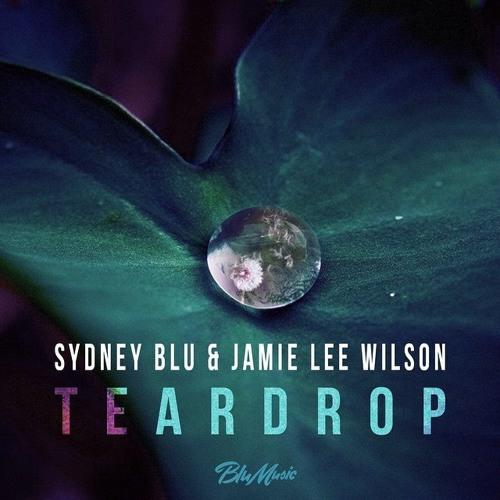 Sydney Blu & Jamie Lee Wilson - Teardrop (Massive Attack cover)