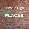 Crime in High Places (cover Johnny Minstrel)