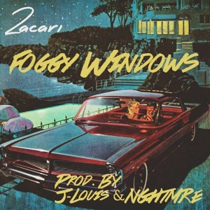 Foggy Windows (Prod. By J-Louis & NGHTMRE) by Zacari