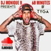 DJ Monique B presents: 60 Minutes Of Tyga