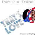 Part 2 ft Trapo – That's Love