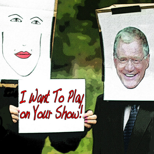 I Wanna Play On Your Show