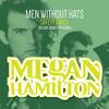 Men Without Hats - Safety Dance (Megan Hamilton Remix)