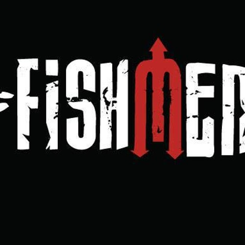 FISHMEN - Before we call for help